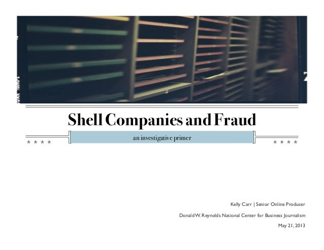 Shell Companies and Fraud: An Investigative Primer by Kelly Carr