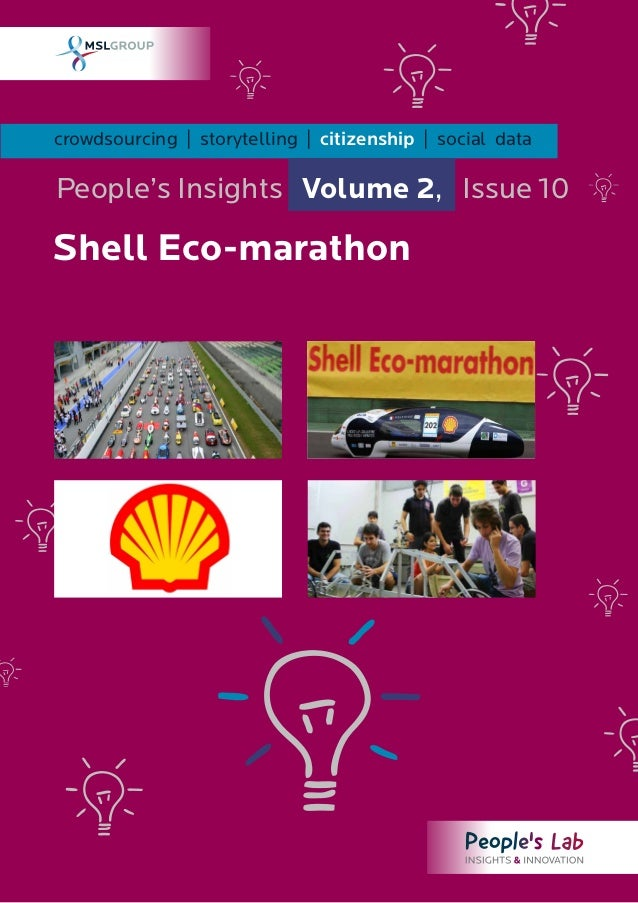 crowdsourcing   storytelling   citizenship   social dataPeople's Insights Volume 2, Issue 10Shell Eco-marathon