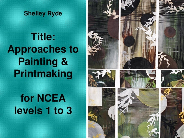 Shelley ryde on approaches to teaching painting and printmaking