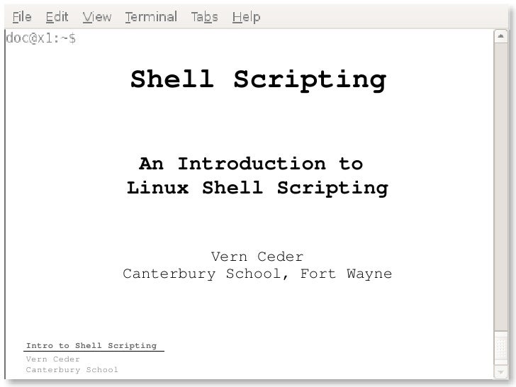 Shell Scripting                       An Introduction to                      Linux Shell Scripting                       ...