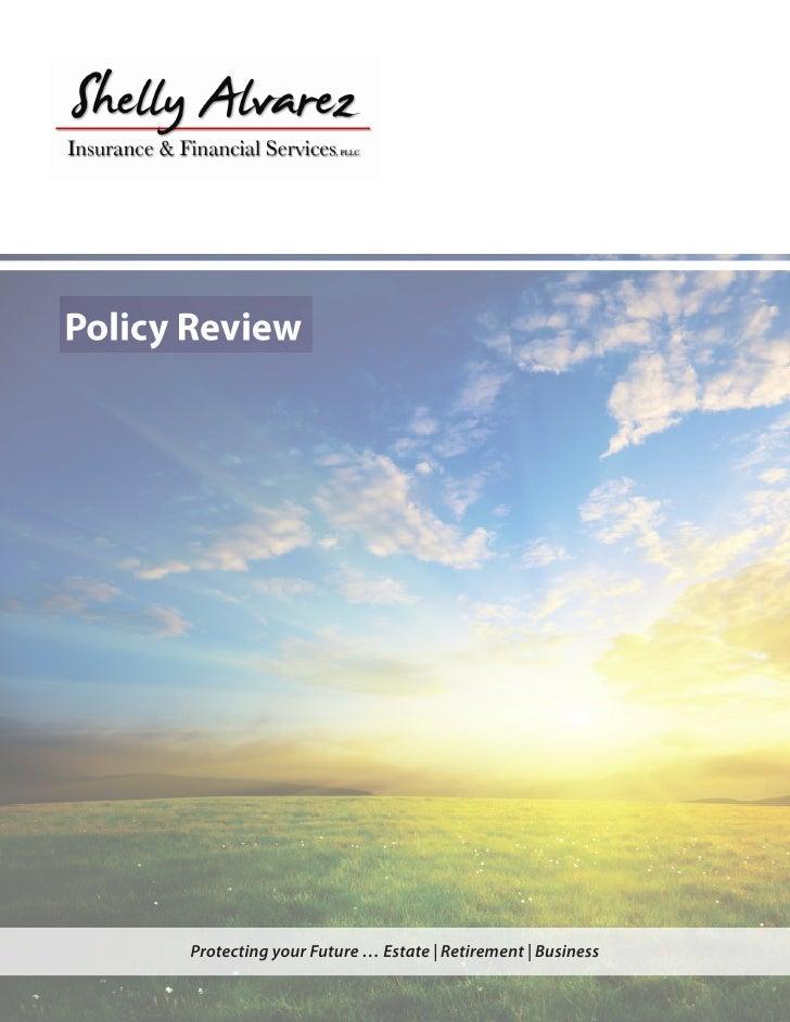 Shelly Alvarez Insurance E- Policy Review