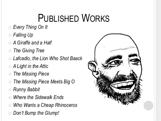 major themes in the works of shel silverstein How many books did shel silverstein write  many of silverstein's works feature this rhyme scheme silverstein's most popular works include two collections of.