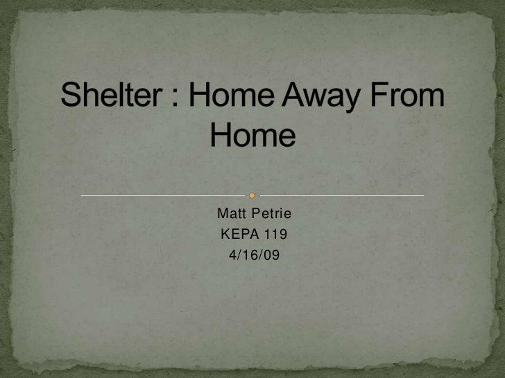 Matt PetrieKEPA 119 4/16/09
