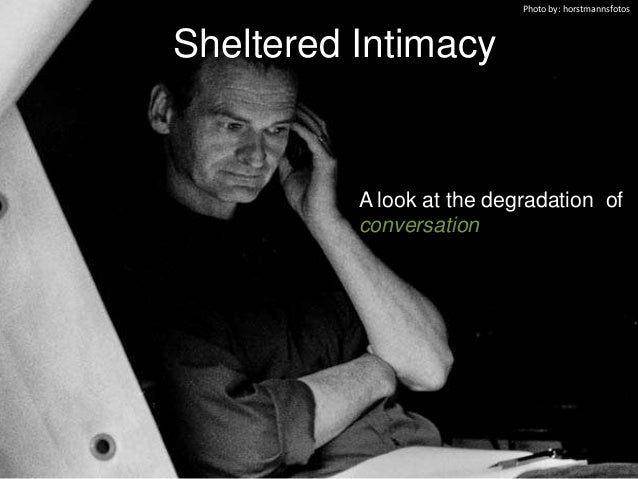 Sheltered Intimacy