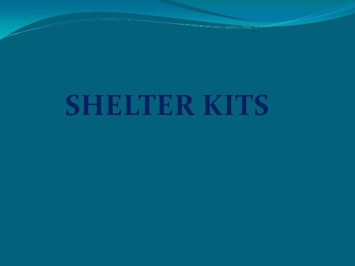SHELTER KITS