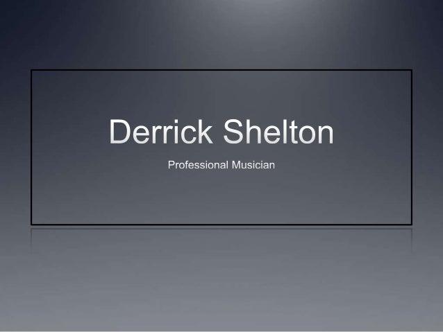 Derrick Shelton Visual Resume