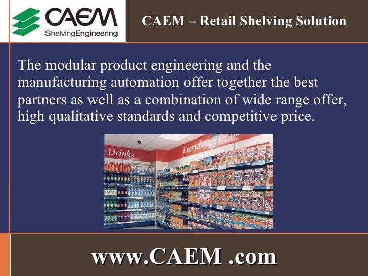 CAEM - Master Of Shelving Engineering