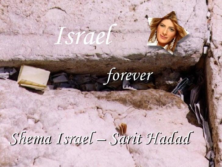 f orever Israel  Shema Israel – Sarit Hadad