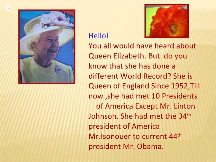 Hello!  You all would have heard about  Queen Elizabeth. But  do you know that she has done a different World Record? She ...
