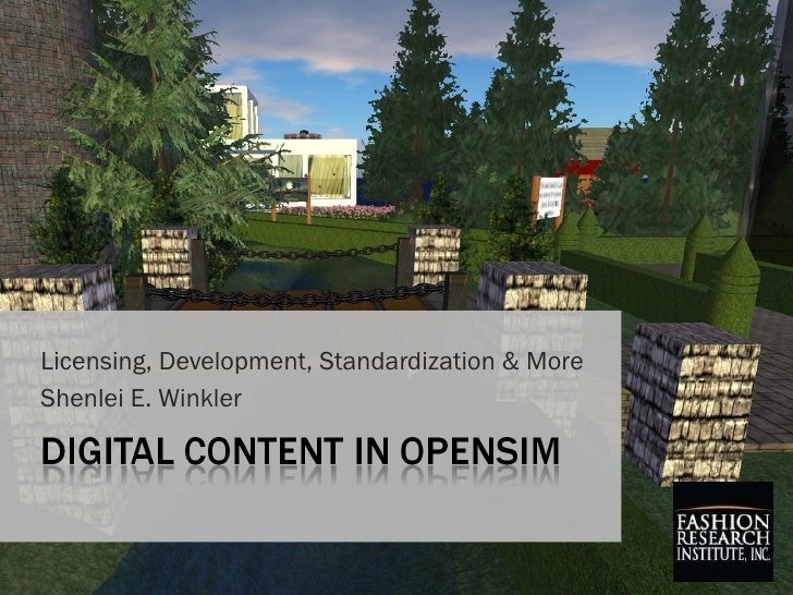 OpenSim and Content - Shenlei Winkler