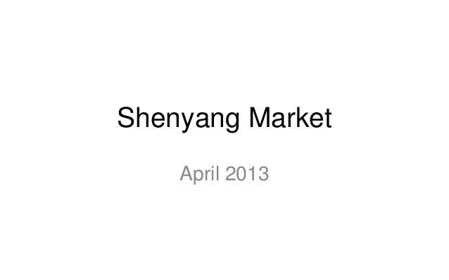 Shenyang MarketApril 2013