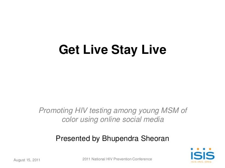 Get Live Stay Live             Promoting HIV testing among young MSM of                   color using online social media ...