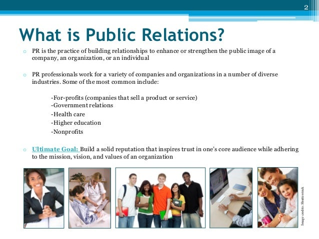 what is public relations good for Why public relations is important for your business  public relations is less predictable due to you having to get the intermediary to comprehend your important.