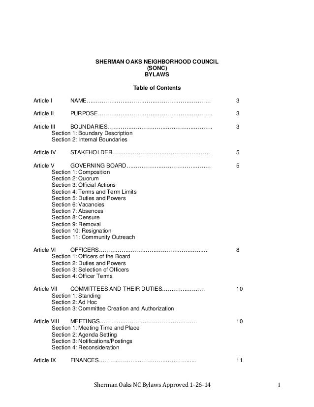 Sherman Oaks NC Bylaws Approved 1-26-14 1 SHERMAN OAKS NEIGHBORHOOD COUNCIL (SONC) BYLAWS Table of Contents Article I NAME...