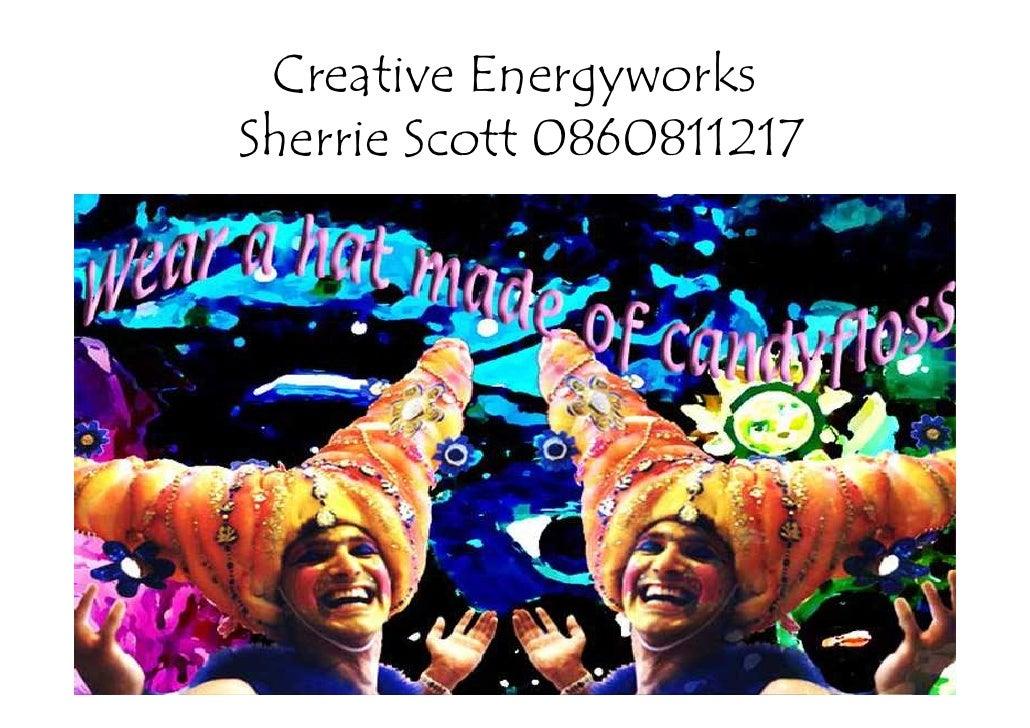 Creative Energyworks Sherrie Scott 0860811217