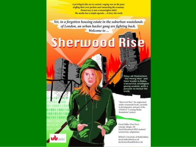 "Sherwood RiseAugmented Reality book• International UNESCO project  ""Crossing Media Boundaries:  Adaptations and New Media ..."