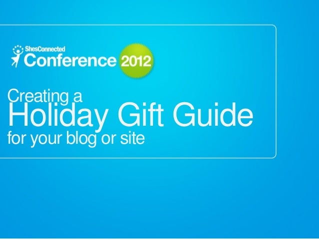 Creating aHoliday Gift Guidefor your blog or site