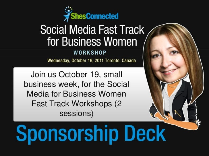 Join us October 19, smallbusiness week, for the Social Media for Business Women  Fast Track Workshops (2          sessions)