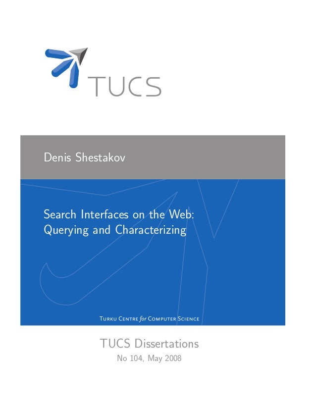 Search Interfaces on the Web: Querying and Characterizing, PhD dissertation