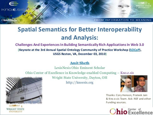 Spatial Semantics for Better Interoperability and Analysis: Challenges and Experiences in Building Semantically Rich Applications in Web 3.0