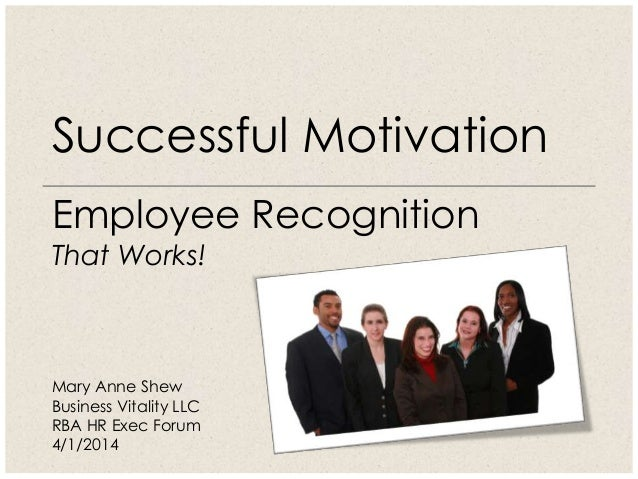 Successful Motivation: Employee Recognition That Works!