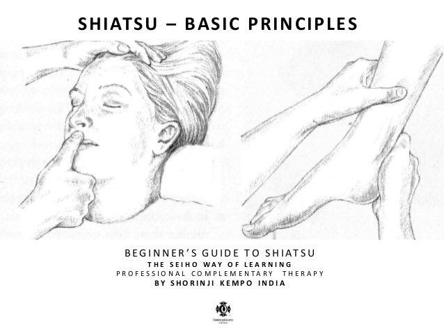 SHIATSU : BASIC PRINCIPLES