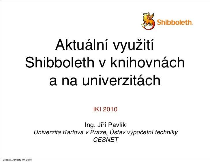 Aktuální využití Shibboleth v knihovnách a na univerzitách