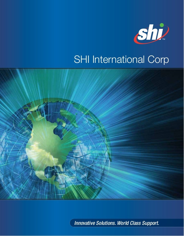 SHI International Corp     Innovative Solutions. World Class Support.
