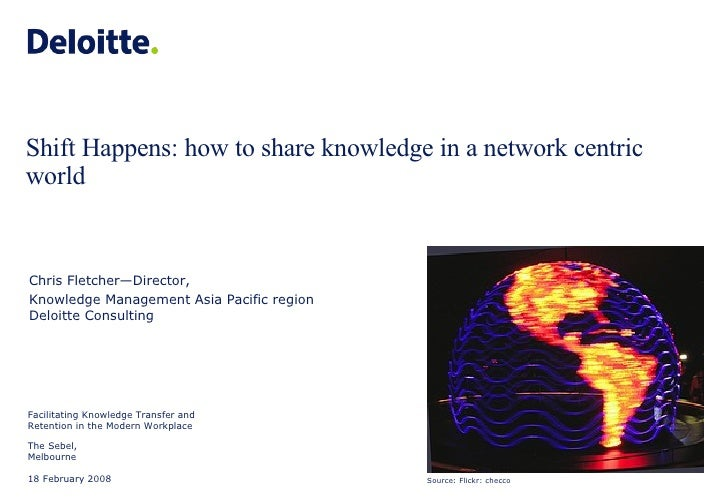Shift Happens: how to share knowledge in a network centric world