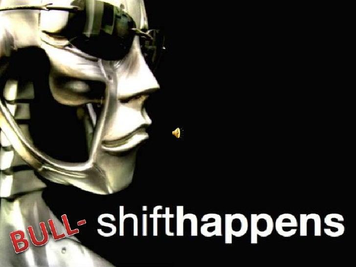 Bull-ShiftHappens