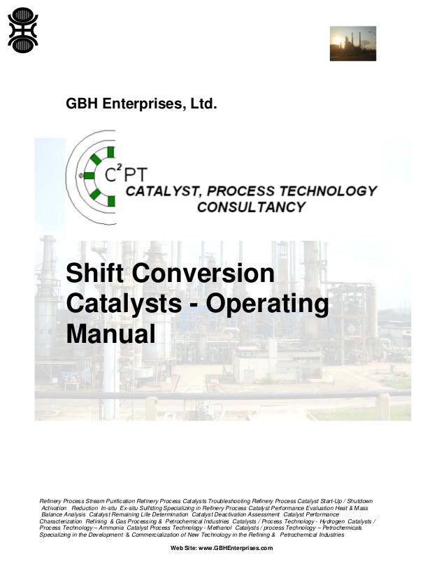 Shift Conversion Catalysts - Operating Manual