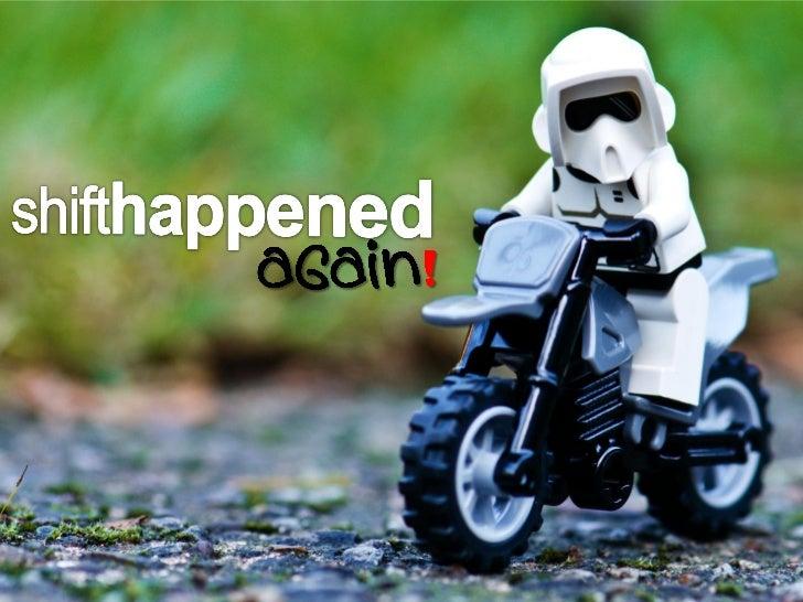 Shifthappened