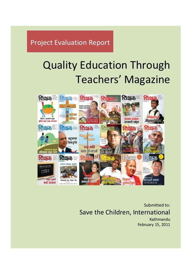 Project Evaluation Report   Quality Education Through          Teachers' Magazine                                      Sub...