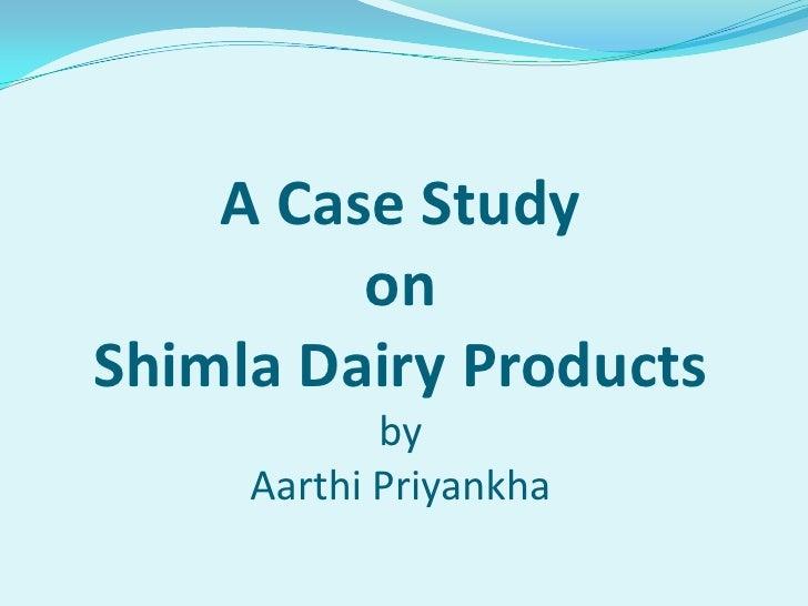 Shimla Dairy Products