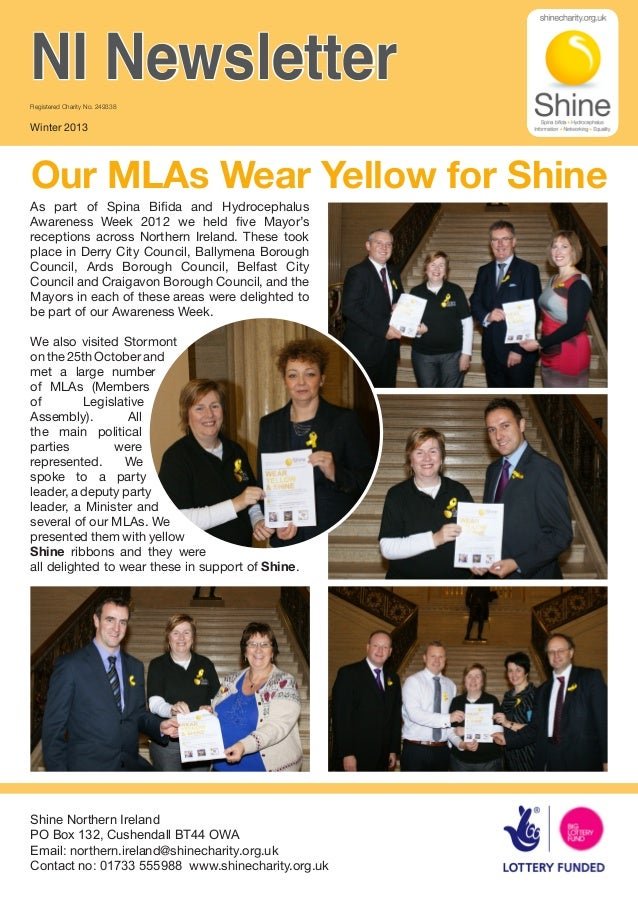NI NewsletterRegistered Charity No. 249338Winter 2013Our MLAs Wear Yellow for ShineAs part of Spina Bifida and Hydrocephal...