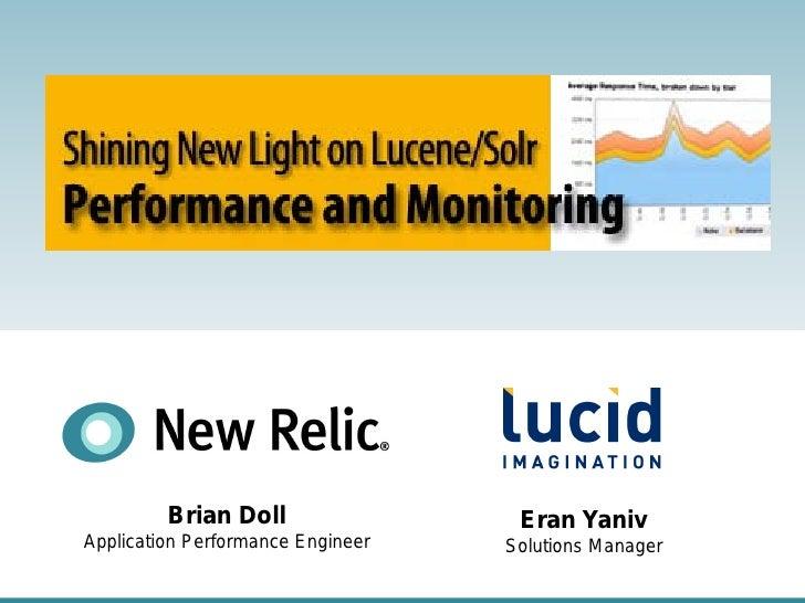 Brian Doll                          Eran Yaniv Application Performance Engineer            Solutions Manager              ...