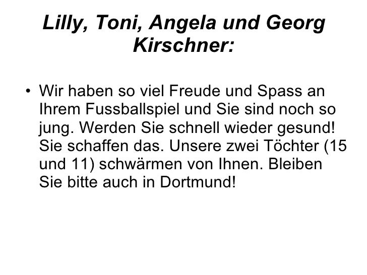 Lilly, Toni, Angela und Georg Kirschner: <ul><li>Wir haben so viel Freude und Spass an Ihrem Fussballspiel und Sie sind no...