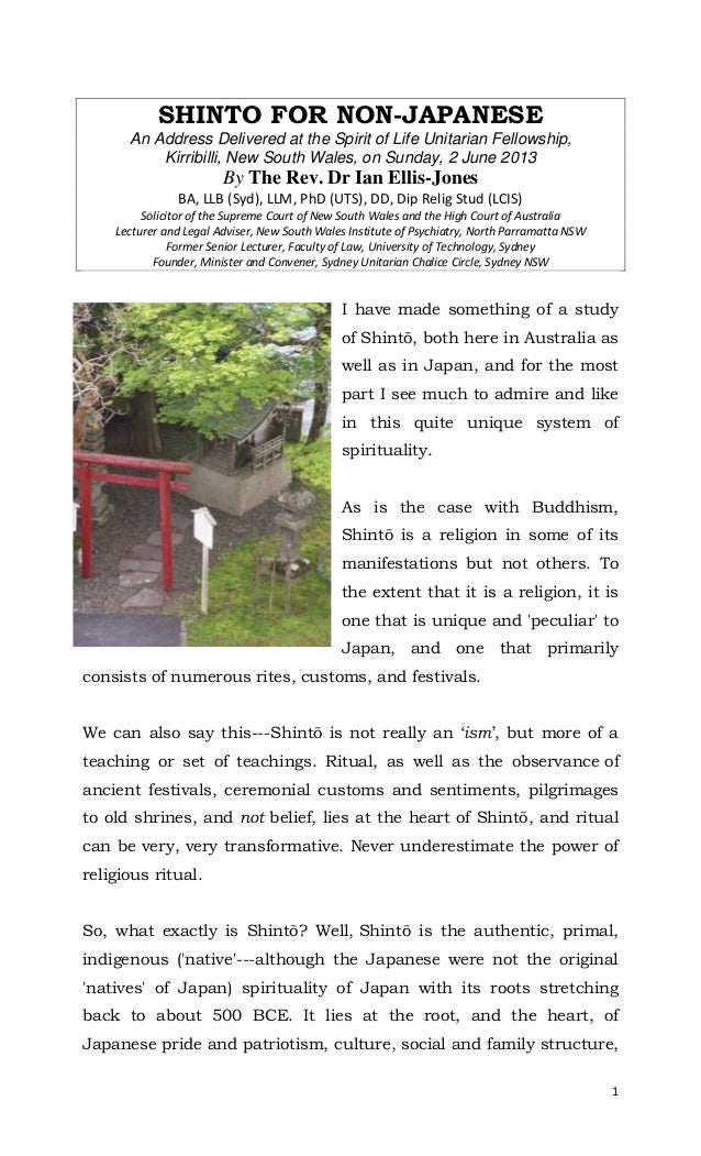 1SHINTO FOR NON-JAPANESEAn Address Delivered at the Spirit of Life Unitarian Fellowship,Kirribilli, New South Wales, on Su...