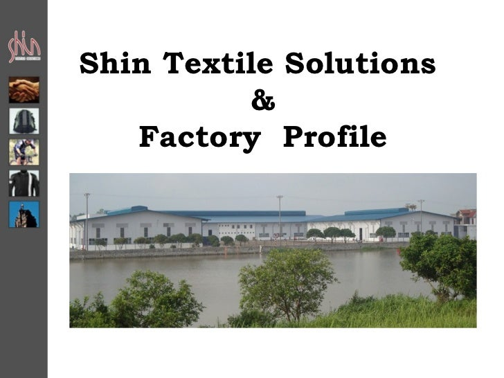Shin Textile Solutions          &   Factory Profile