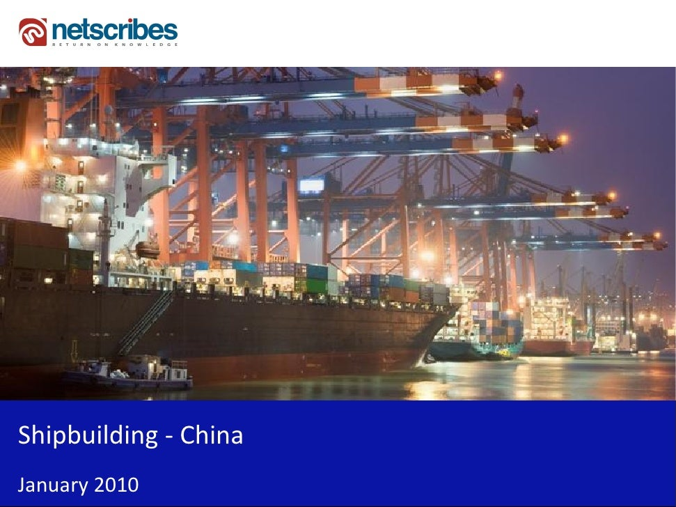 Market Research Report : Shipbuilding Industry in China 2010