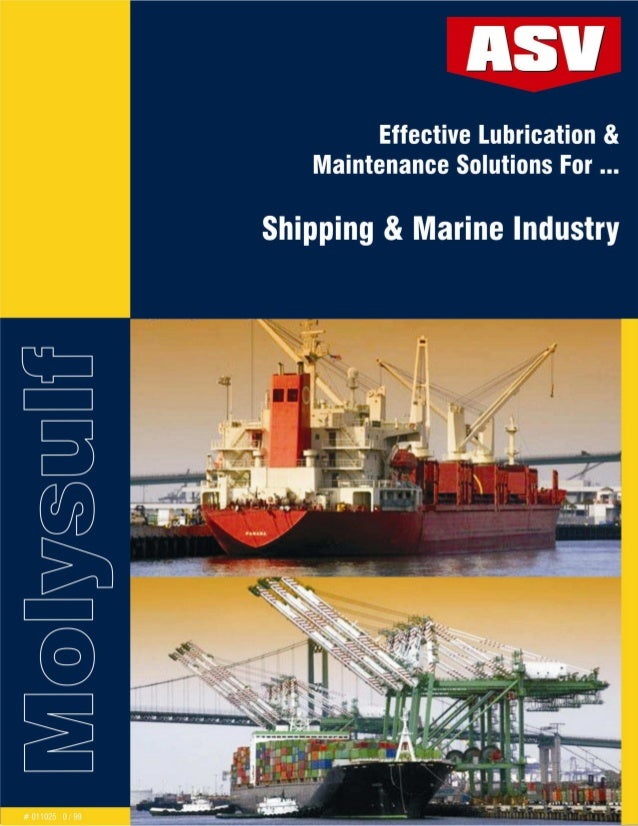 Effective Lubrication & Maintenance Solutions For … Shipping & Marine Industry Bearings Multipurpose Grease For Extreme Pr...
