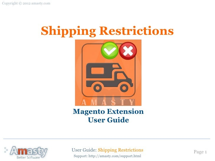 Shipping Restrictions: Magento Extension by Amasty. User Guide.