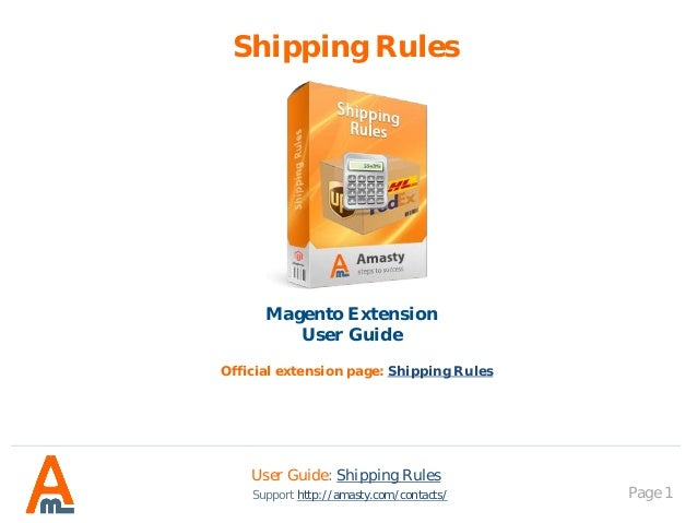 Shipping Rules: Magento Extension by Amasty. User Guide.