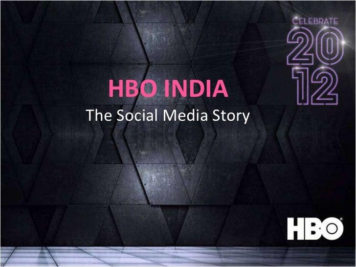 HBO INDIAThe Social Media Story