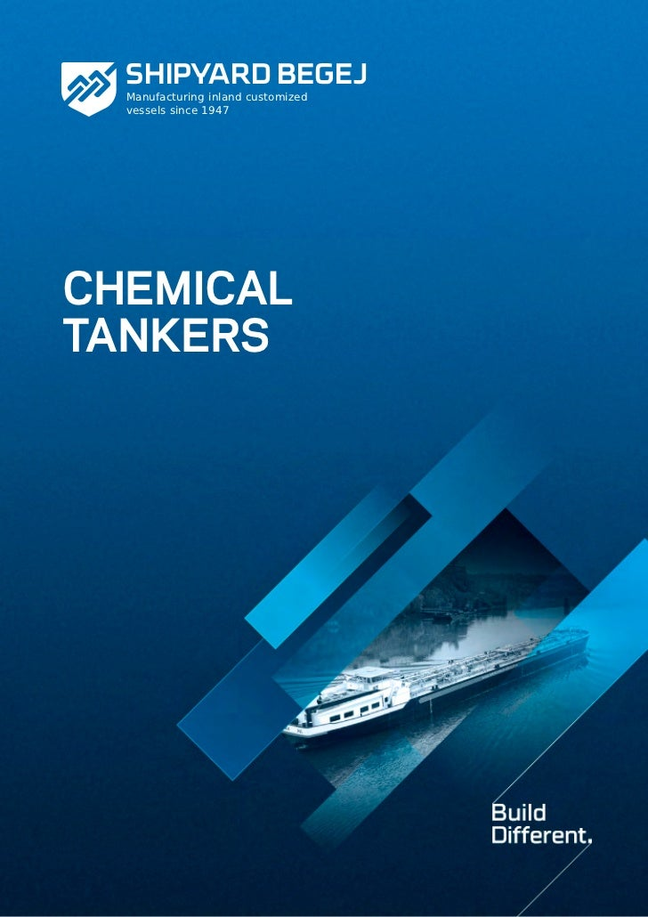 SHIPYARD BEGEJ  Manufacturing inland customized  vessels since 1947CHEMICALTANKERS                                    Ship...