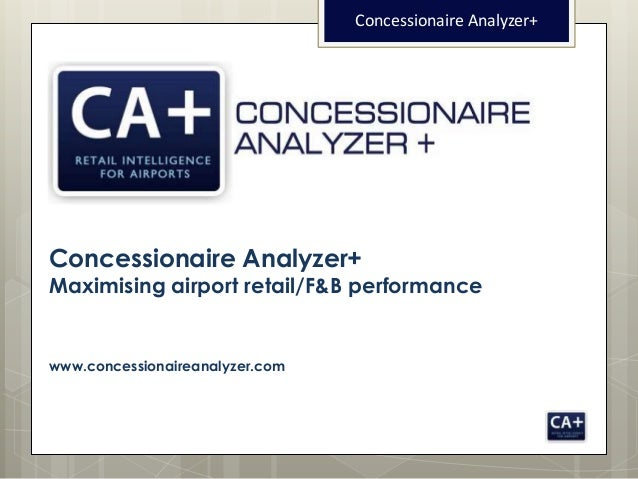 Concessionaire Analyzer+Concessionaire Analyzer+Maximising airport retail/F&B performancewww.concessionaireanalyzer.com
