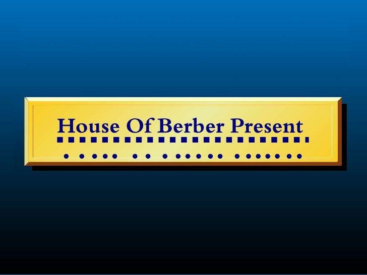 House Of Berber Present