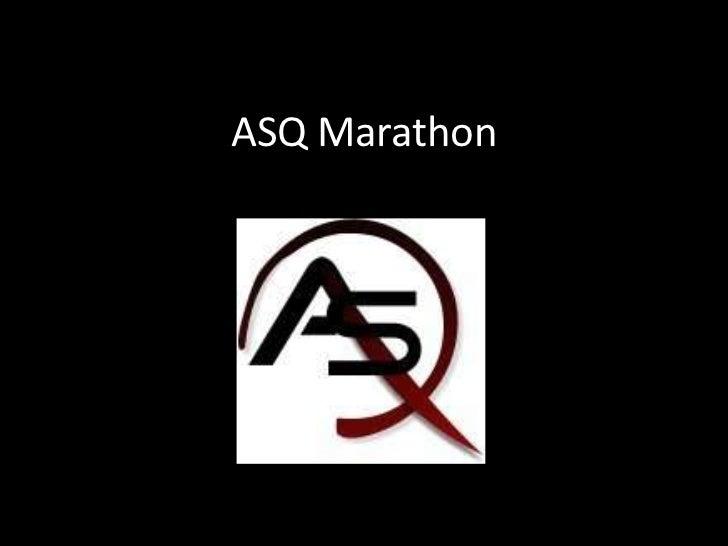 ASQ Marathon<br />