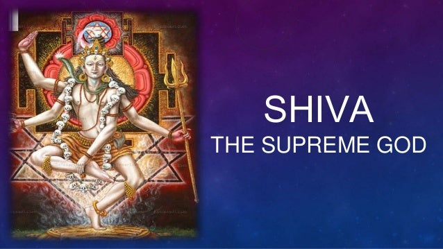 SHIVA THE SUPREME GOD