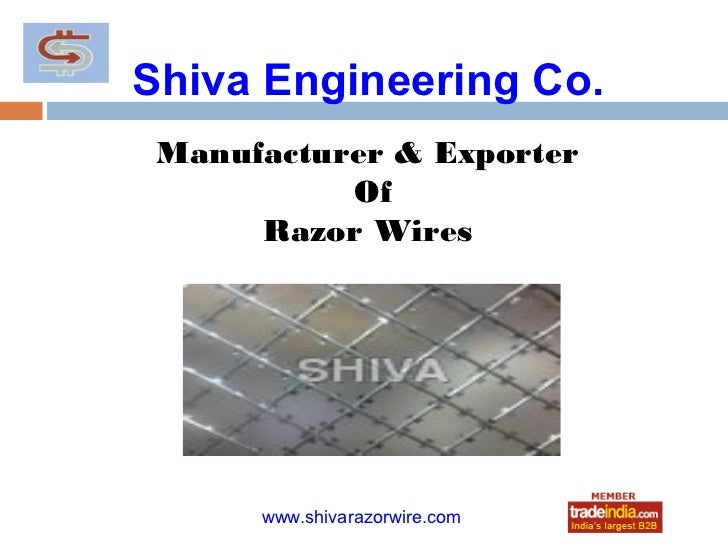 Shiva Engineering Co. Manufacturer & Exporter           Of      Razor Wires              roto1234      www.shivarazorwire....